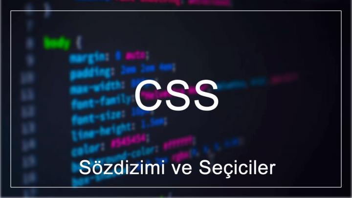CSS Sözdizimi ve Seçiciler