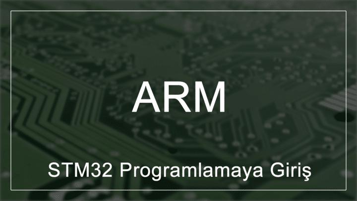 STM32 Programlamaya Giriş